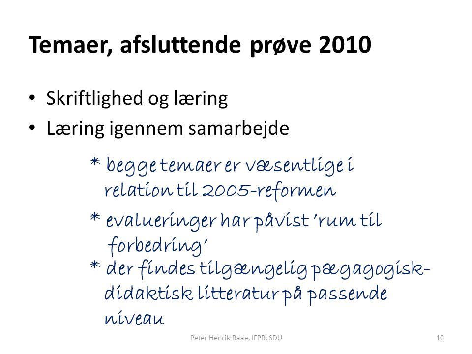 Temaer, afsluttende prøve 2010