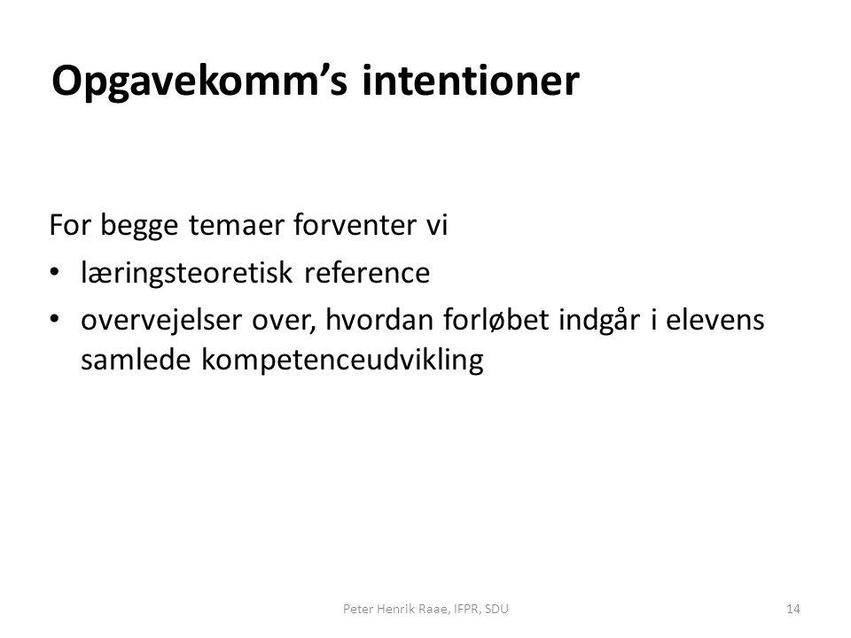 Opgavekomm's intentioner