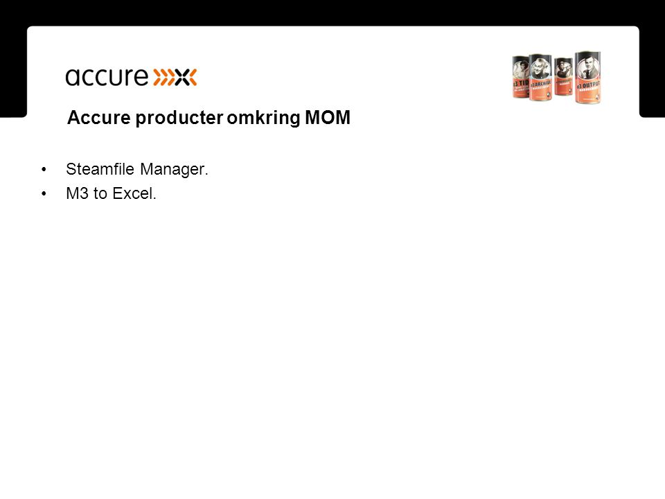 Accure producter omkring MOM