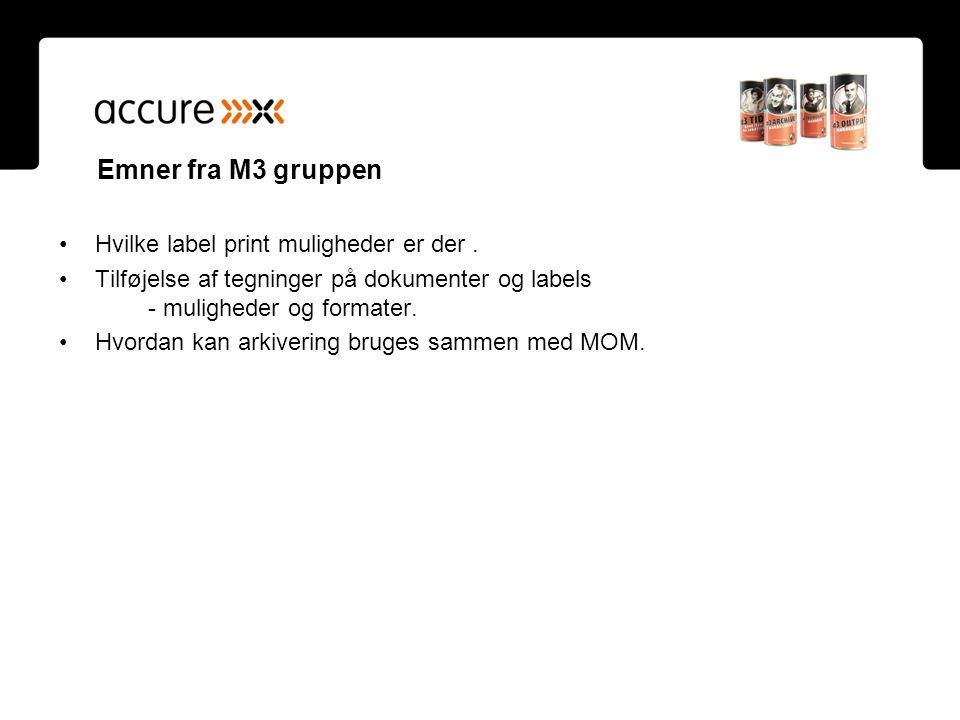 Emner fra M3 gruppen Hvilke label print muligheder er der .