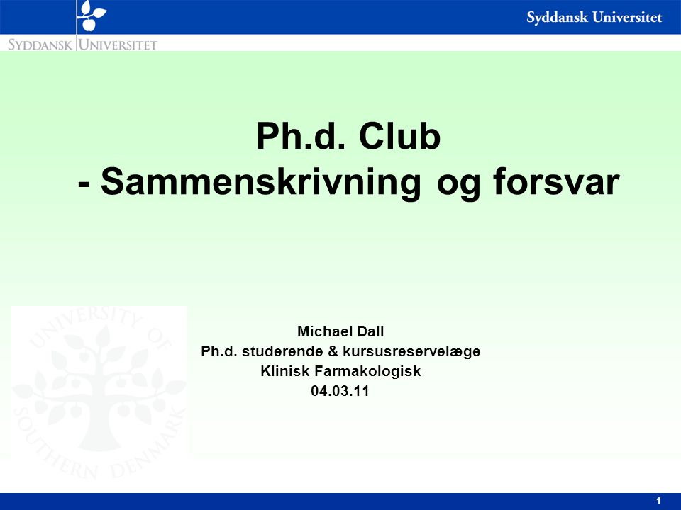 Ph.d. Club - Sammenskrivning og forsvar