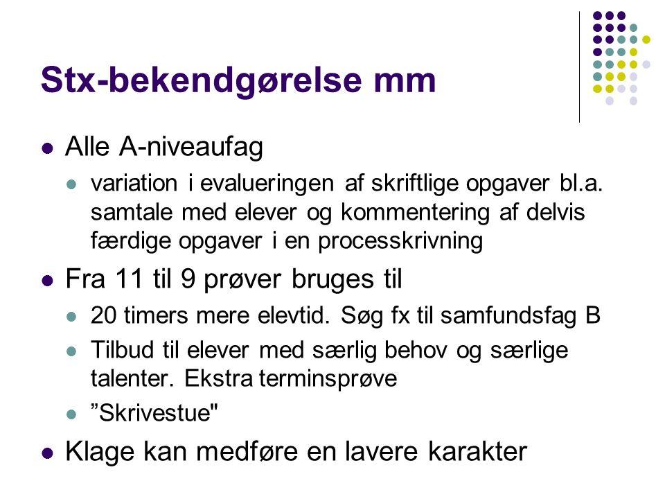 Stx-bekendgørelse mm Alle A-niveaufag Fra 11 til 9 prøver bruges til