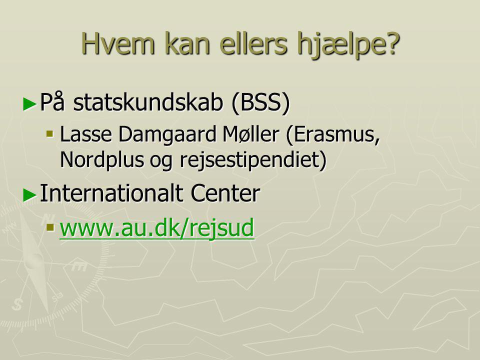 Hvem kan ellers hjælpe På statskundskab (BSS) Internationalt Center