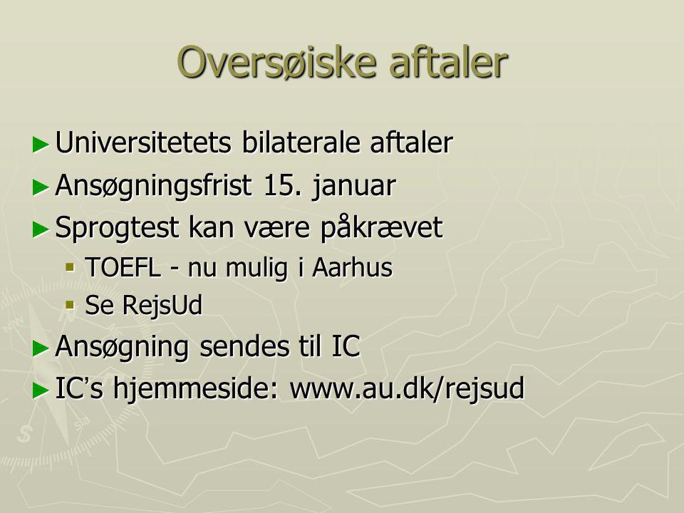 Oversøiske aftaler Universitetets bilaterale aftaler