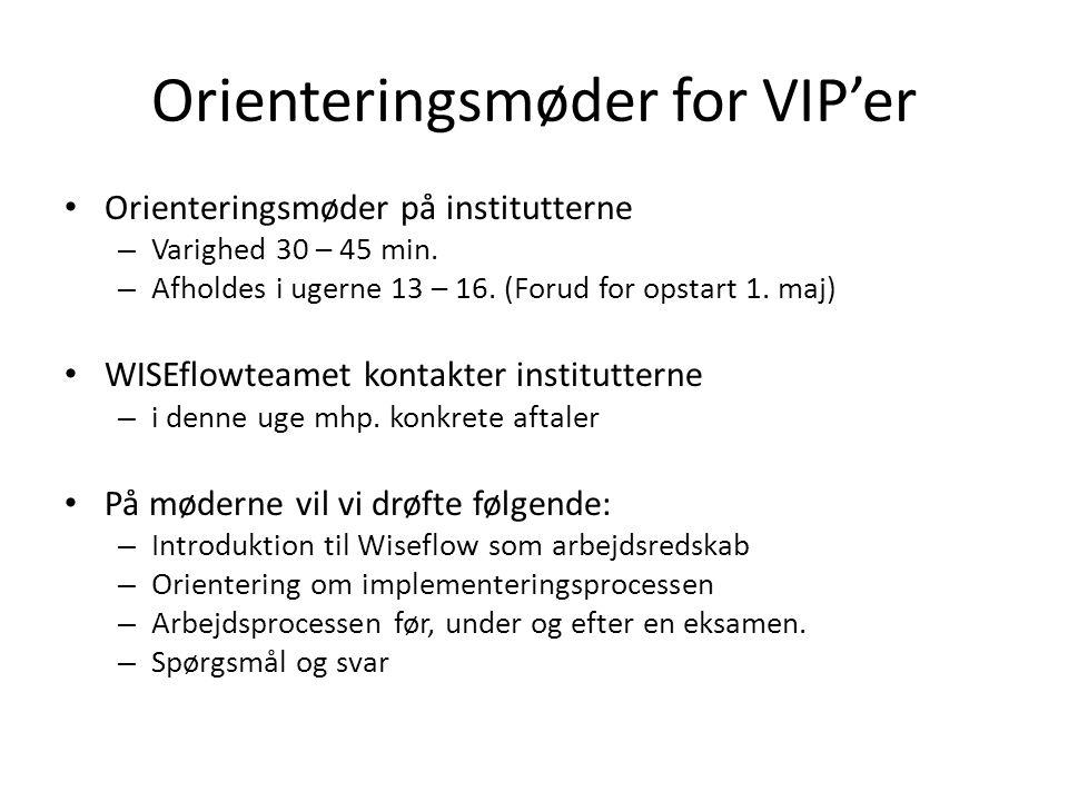 Orienteringsmøder for VIP'er