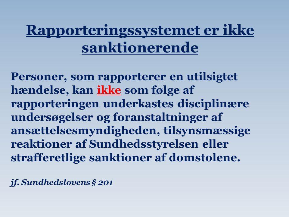 Rapporteringssystemet er ikke sanktionerende