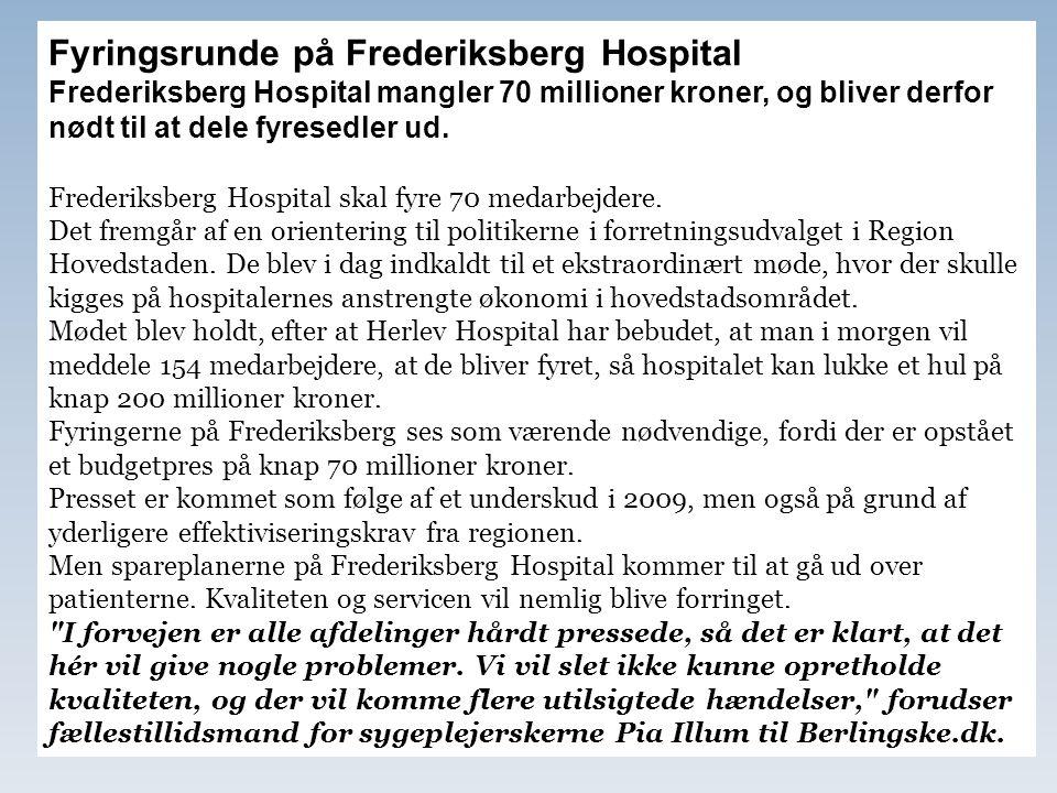 Fyringsrunde på Frederiksberg Hospital
