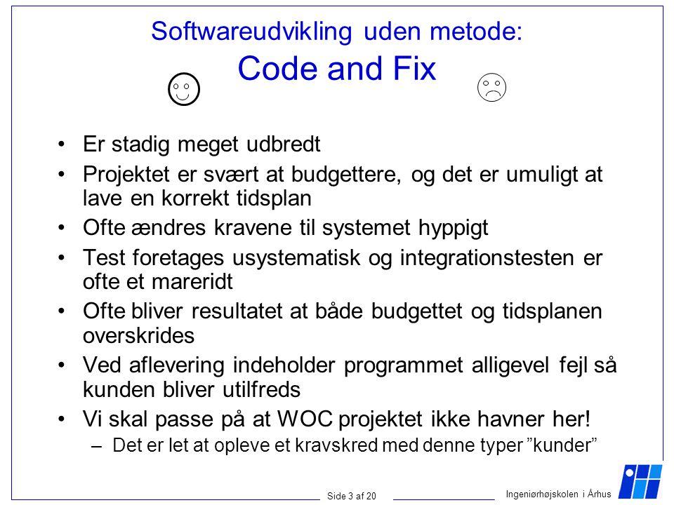 Softwareudvikling uden metode: Code and Fix
