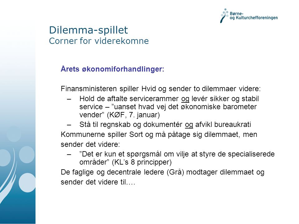Dilemma-spillet Corner for viderekomne
