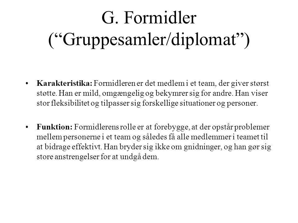 G. Formidler ( Gruppesamler/diplomat )