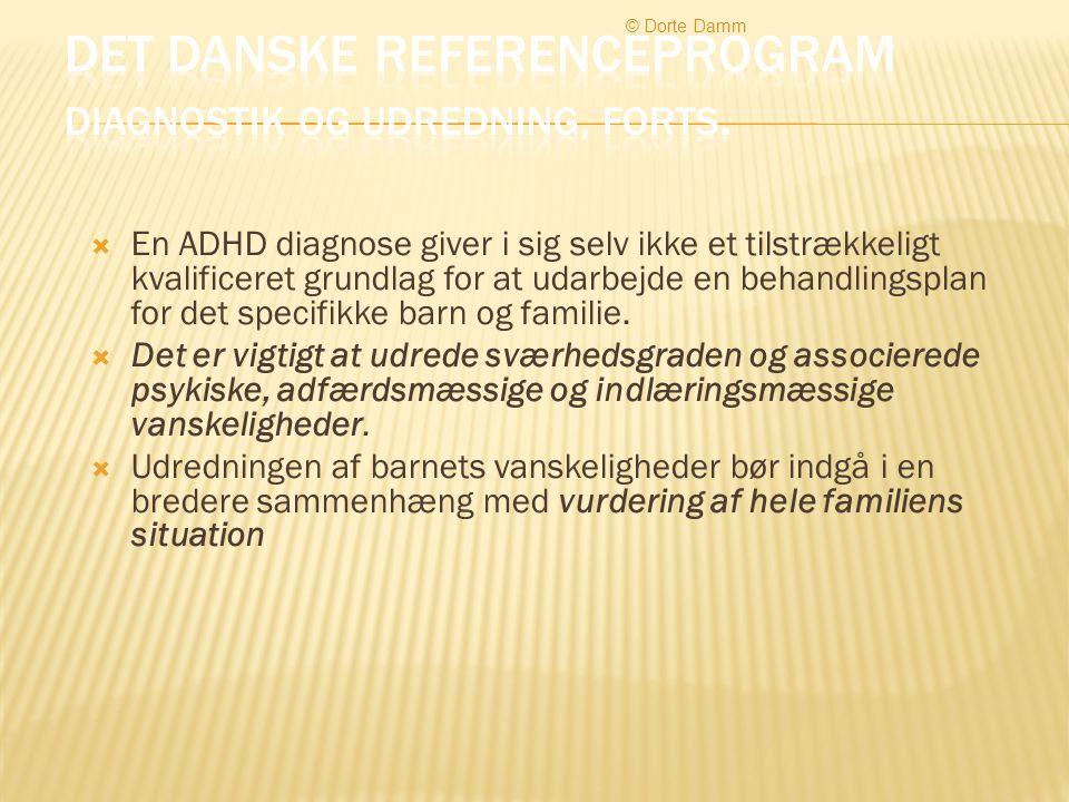 Det danske referenceprogram Diagnostik og udredning, forts.
