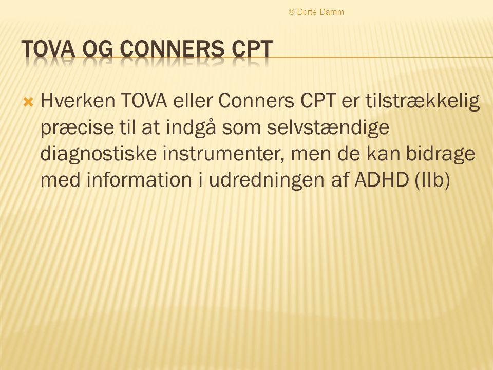 © Dorte Damm TOVA og Conners CPT.
