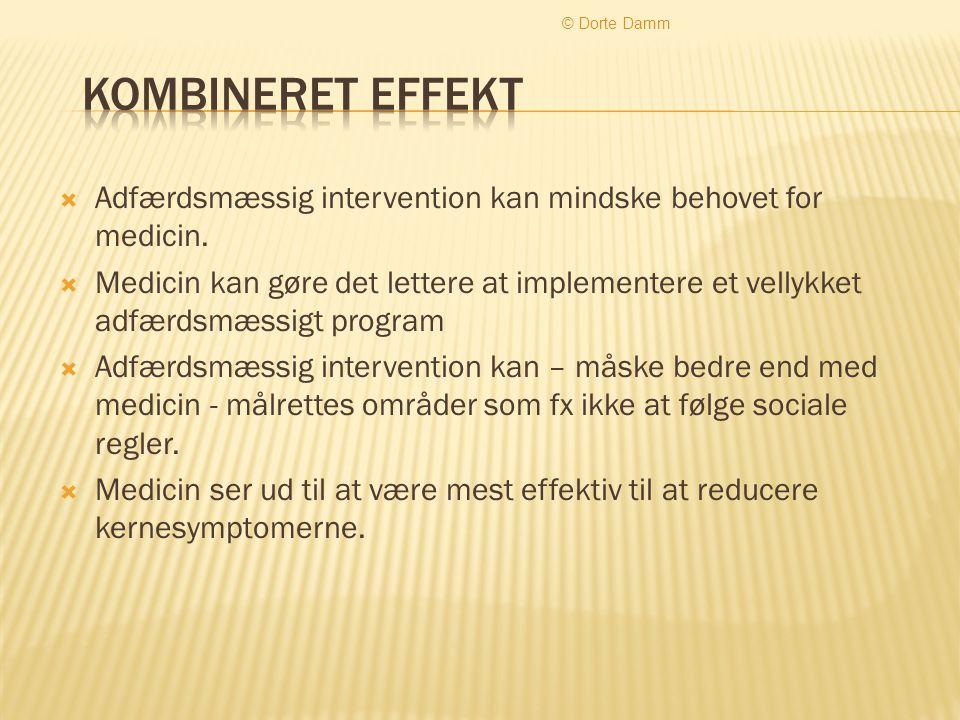 © Dorte Damm Kombineret effekt. Adfærdsmæssig intervention kan mindske behovet for medicin.