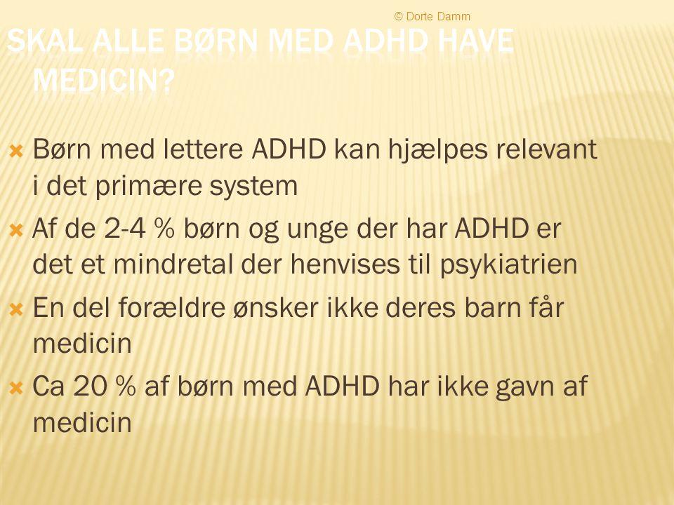Skal alle børn med ADHD have medicin