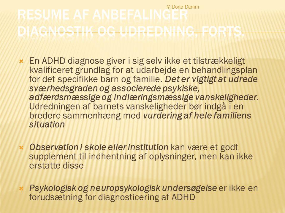 Resume af anbefalinger Diagnostik og udredning, forts.