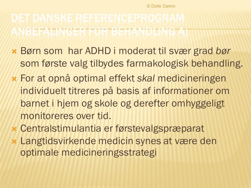 Det danske referenceprogram anbefalinger for behandling a)