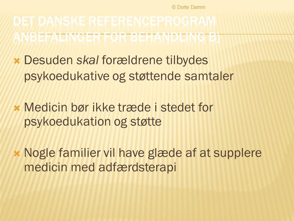 Det danske referenceprogram anbefalinger for behandling b)