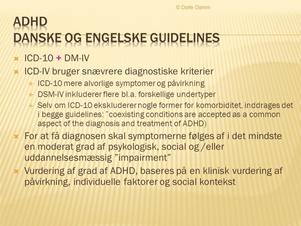 ADHD danske og engelske guidelines
