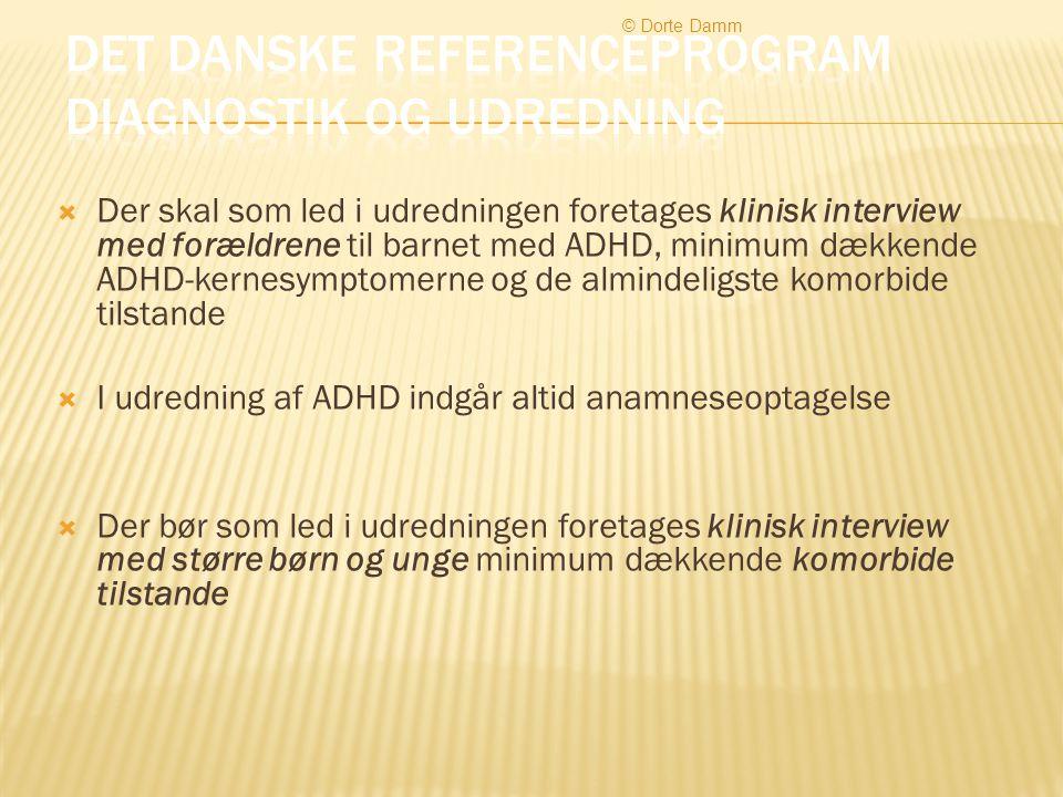 Det danske referenceprogram Diagnostik og udredning