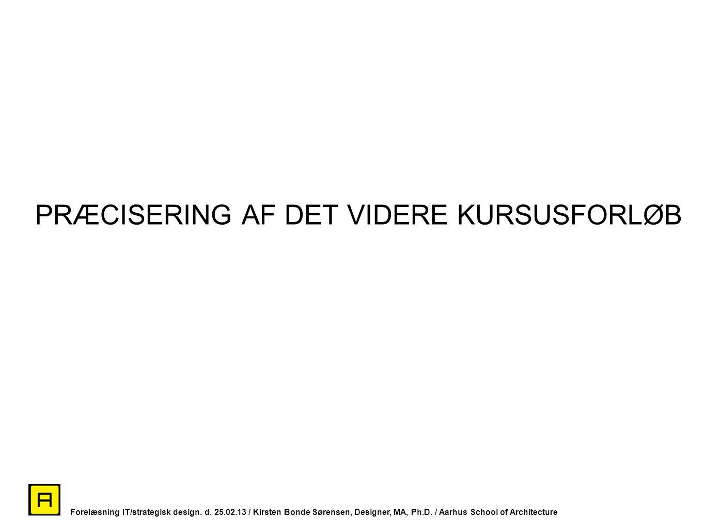 PRÆCISERING AF DET VIDERE KURSUSFORLØB