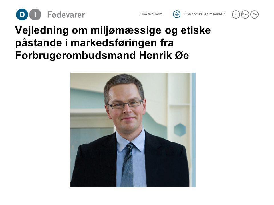 Vejledning om miljømæssige og etiske påstande i markedsføringen fra Forbrugerombudsmand Henrik Øe