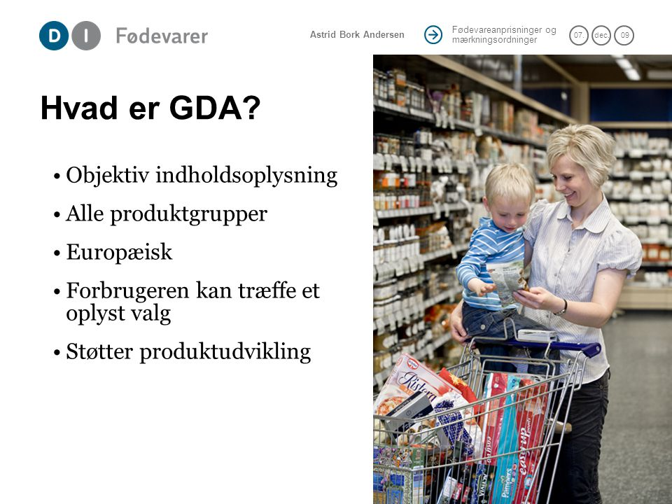 Hvad er GDA Objektiv indholdsoplysning Alle produktgrupper Europæisk