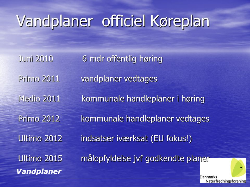 Vandplaner officiel Køreplan