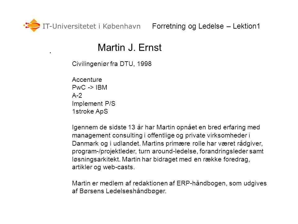Martin J. Ernst Forretning og Ledelse – Lektion1
