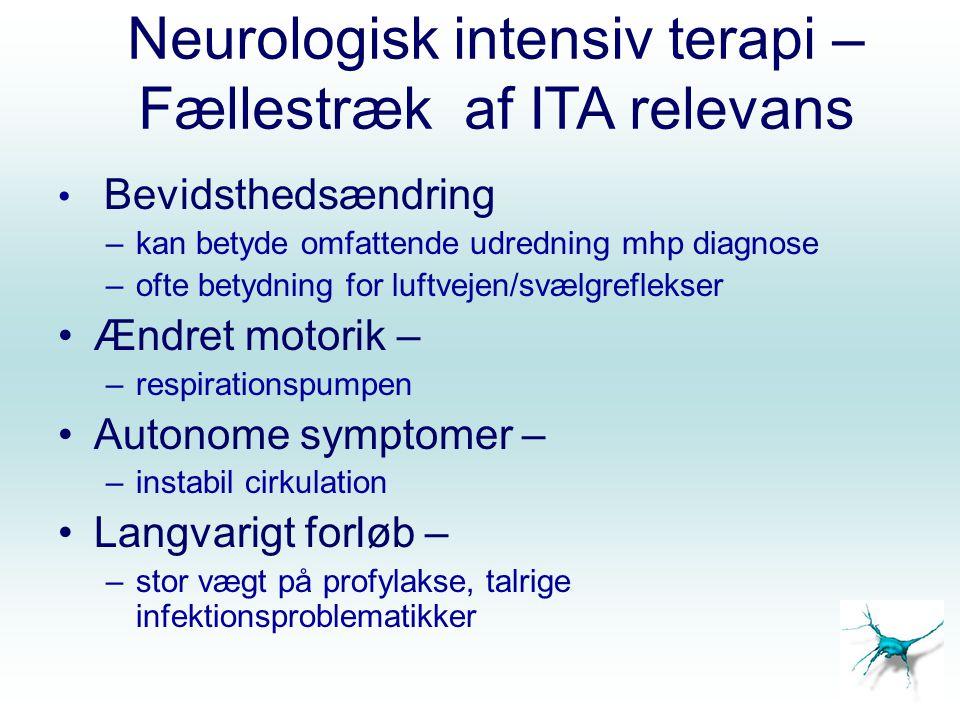 Neurologisk intensiv terapi – Fællestræk af ITA relevans