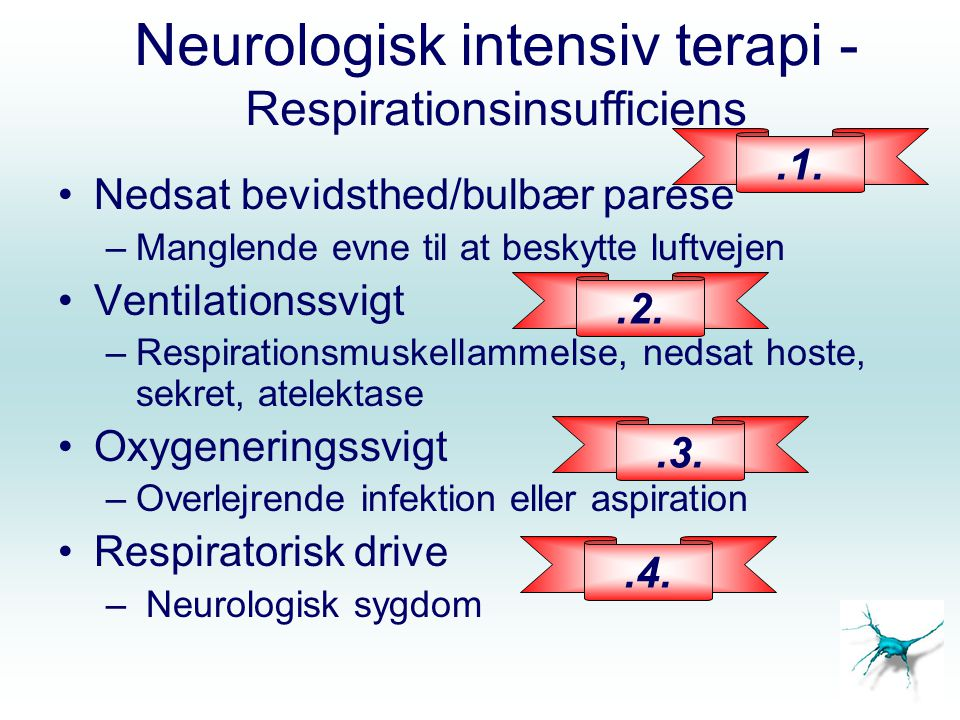 Neurologisk intensiv terapi - Respirationsinsufficiens
