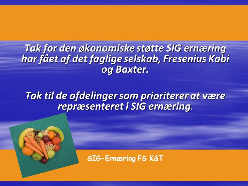 Tak for den økonomiske støtte SIG ernæring har fået af det faglige selskab, Fresenius Kabi og Baxter.