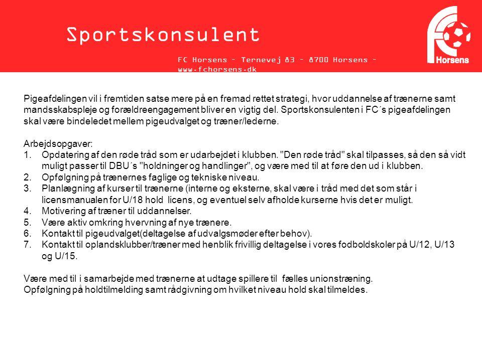 Sportskonsulent FC Horsens – Ternevej 83 – 8700 Horsens – www.fchorsens.dk.