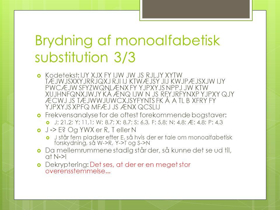 Brydning af monoalfabetisk substitution 3/3