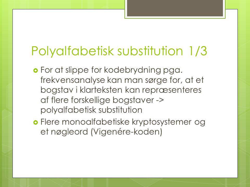 Polyalfabetisk substitution 1/3