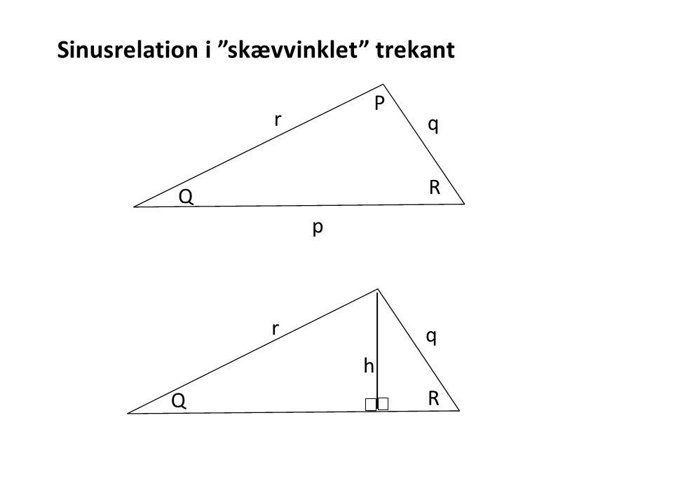 Sinusrelation i skævvinklet trekant