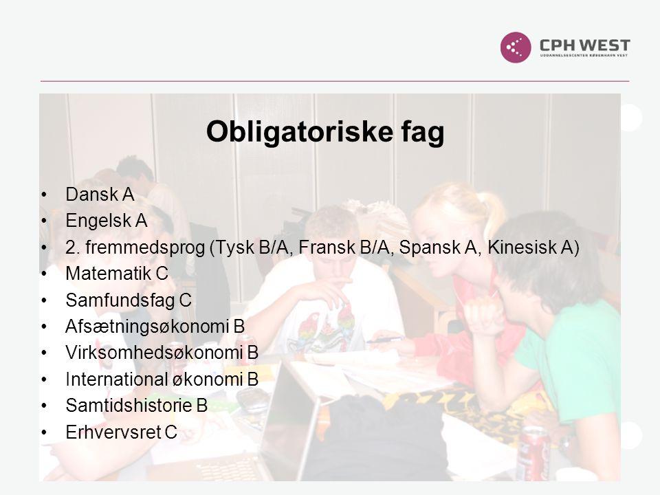 Obligatoriske fag Dansk A Engelsk A
