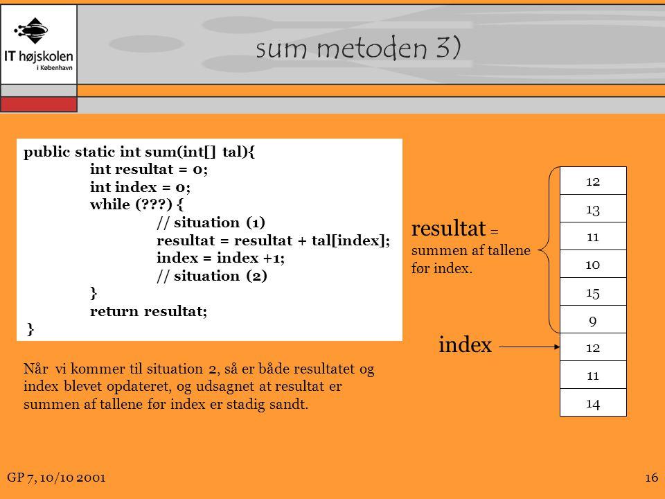 sum metoden 3) resultat = index