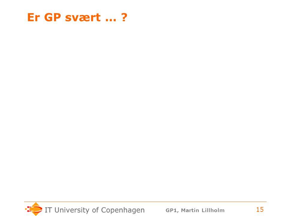 Er GP svært ...