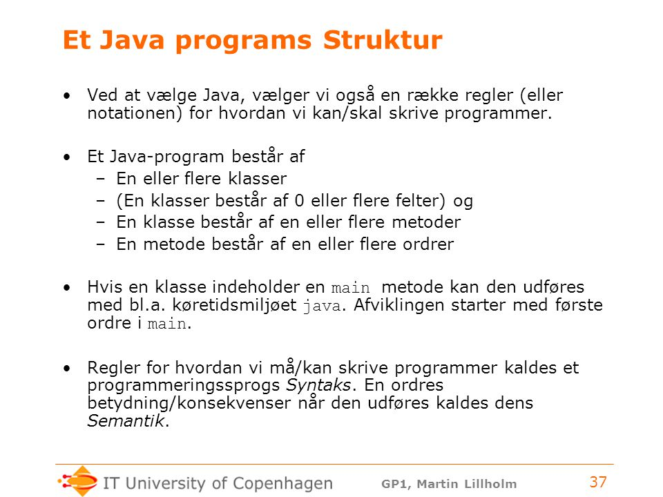 Et Java programs Struktur