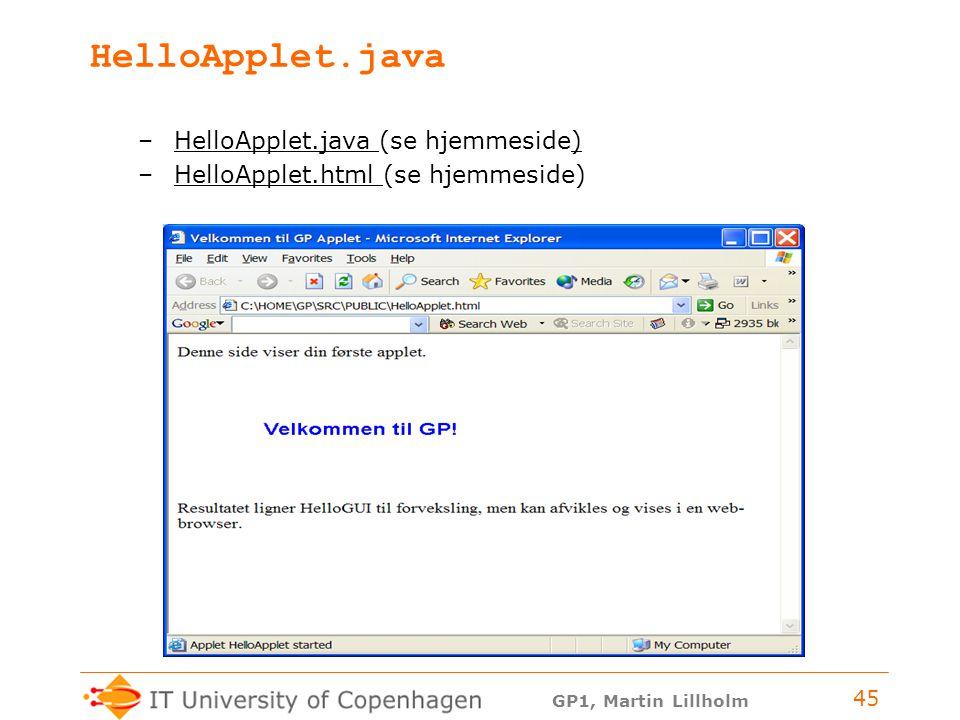 HelloApplet.java HelloApplet.java (se hjemmeside)