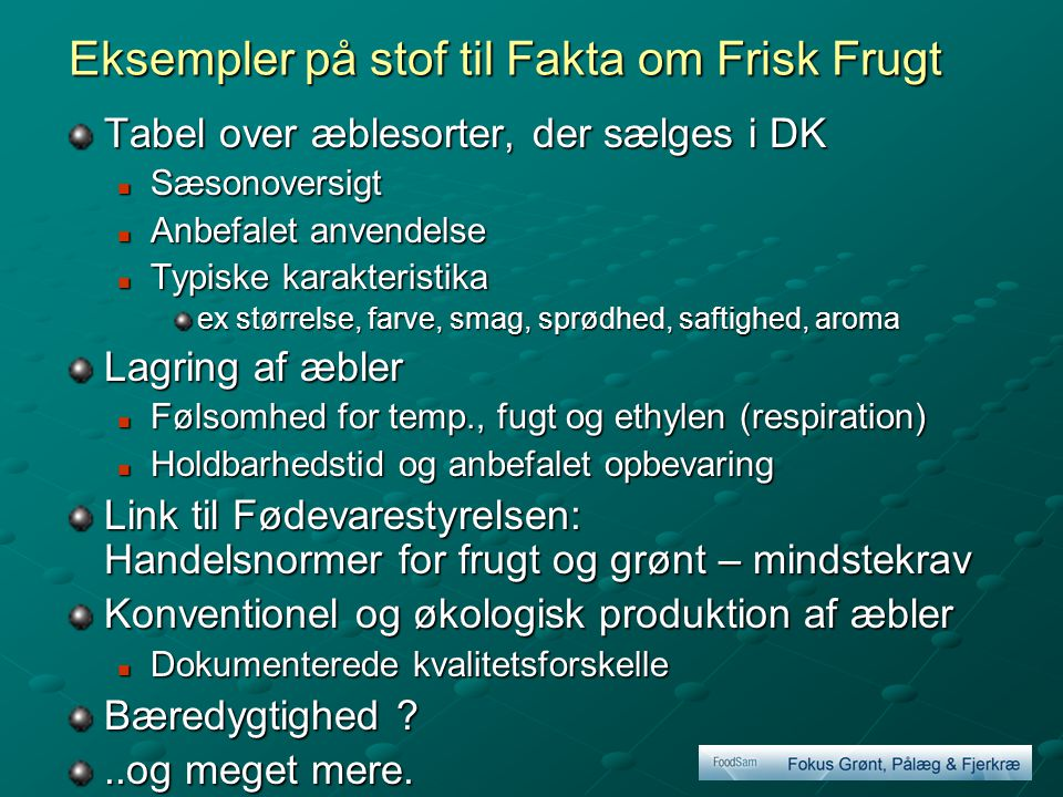 Eksempler på stof til Fakta om Frisk Frugt