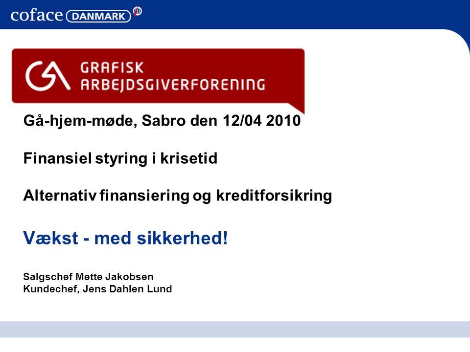 Vækst - med sikkerhed! Gå-hjem-møde, Sabro den 12/04 2010