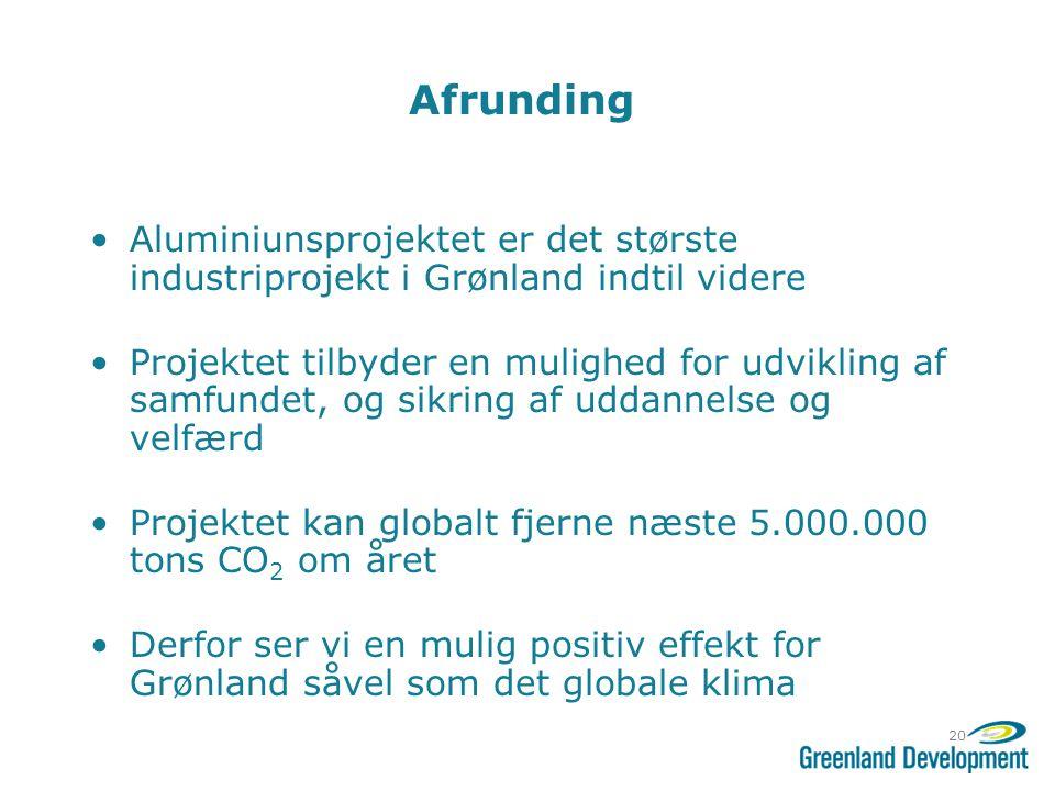 Afrunding! Aluminiunsprojektet er det største industriprojekt i Grønland indtil videre.