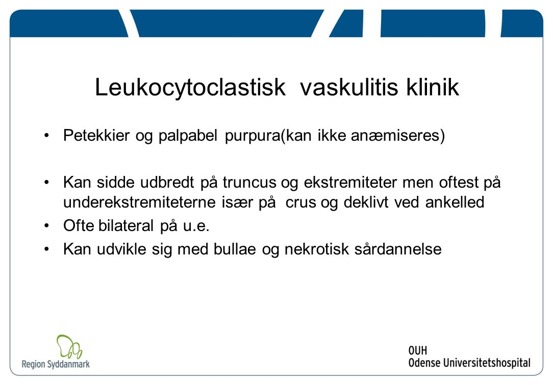 Leukocytoclastisk vaskulitis klinik