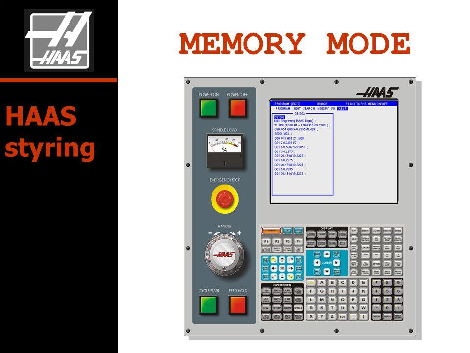 MEMORY MODE HAAS styring