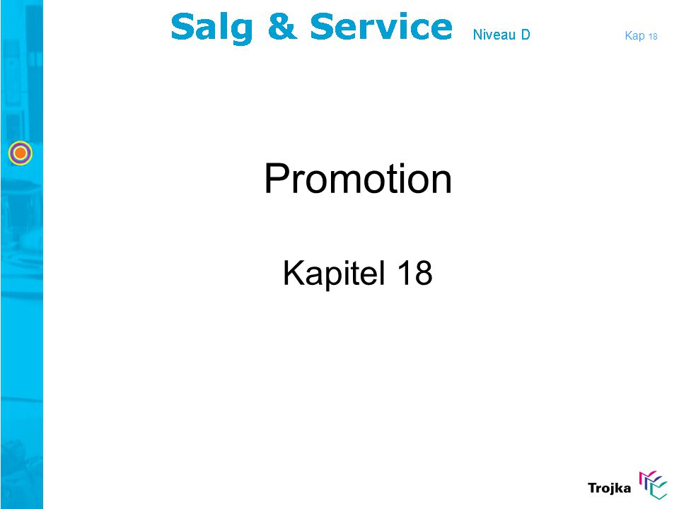 Kap 18 Promotion Kapitel 18