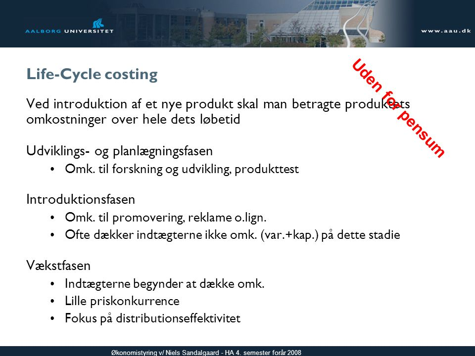 Life-Cycle costing Uden for pensum