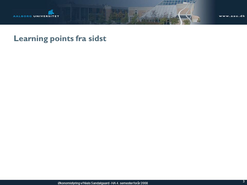 Learning points fra sidst