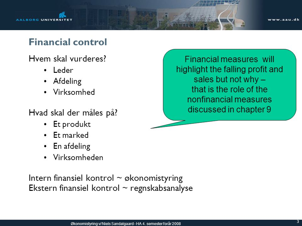 that is the role of the nonfinancial measures discussed in chapter 9