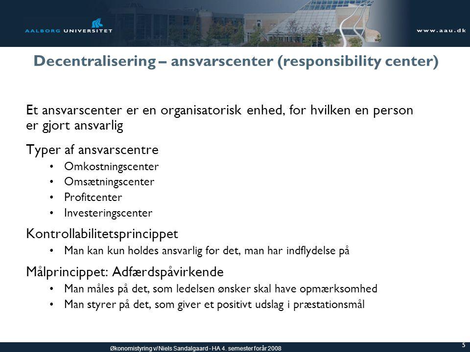 Decentralisering – ansvarscenter (responsibility center)